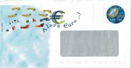"CTN63 / EP -  PAP  DEMAIN L'EURO AVEC FENETRE REPIQUAGE ""ALORS EURO!"" - Postal Stamped Stationery"