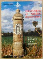 Oratoires Et Niches En Pierre Bleue De L'avesnois Du Cambrésis Et De La Thiérache De L'Aisne - Libros, Revistas, Cómics