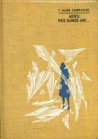 Adieu...Mes Quinze Ans - De Claude Campagne - Editions G.P. - 1963 - Other