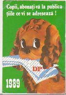 Romania Old 1989 Small Calendar - DP Difuzarea Presei - Petit Format : 1981-90