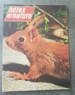 Bêtes Et Nature N°21 L'orvet - Le Hérisson - L'écureuil De L'étang - Le Rossignol Du Japon - Le Puma De 1965 - Nature