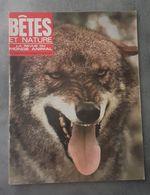 Bêtes Et Nature N°61 Loups élevés En Espagne - Jaco Le Perroquet Gris - Lézard Arlequin... De 1969 - Nature