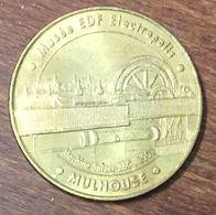 68 MULHOUSE MUSÉE EDF ÉLECTROPOLIS MÉDAILLE TOURISTIQUE MONNAIE DE PARIS 2006 JETON MEDALS COINS TOKENS - Monnaie De Paris