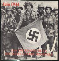Disque 45 Tours Les Tournants De La 2ème Guerre Mondiale - Juin 1944 - Edition SERP - Compilation De Séquences Sonores - Vinyl Records