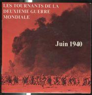 Disque 45 Tours Les Tournants De La 2ème Guerre Mondiale - Juin 1940 - Edition SERP - Compilation De Séquences Sonores - Vinyl Records