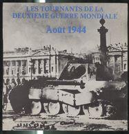 Disque 45 Tours Les Tournants De La 2ème Guerre Mondiale - Août 1944 - Edition SERP - Compilation De Séquences Sonores - Vinyl Records