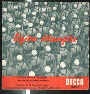 Disque 45 Tours Légion Etrangère - Le Salut Du Caïd - Le Criquet - Marche De La Légion - Decca - Vinyl Records