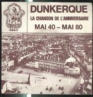 Disque 45 Tours Dunkerque - La Chanson De L'Anniversaire Mai 1940 - Mai 1980 - Disque Déesse - Vinyl Records