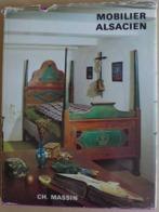 Lucile Oliver - Le Mobilier Alsacien  /  éd. Charles Massin - Sd - Alsace