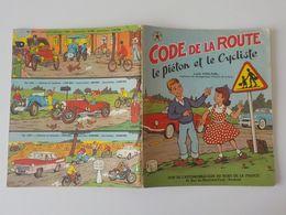 1959 Cahier Code De La Route Piéton Cycliste Automobile- Club De Roubaix Illustr JP Pesch Genre B.D - Roubaix