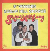 Disque Vinyle 45 Tours : THE SUGARHILL GANG  :  8th WONDER..Scan A  : Voir 2 Scans - Disco, Pop