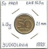 G3 Yugoslavia 50 Para 1995. KM#163a - Joegoslavië