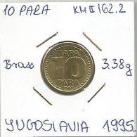 G4 Yugoslavia 10 Para 1995. KM#162.2 - Joegoslavië