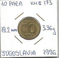 G5 Yugoslavia 10 Para 1996. KM#173 - Joegoslavië