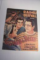 """AFFICHE  - CINEMA  -"""" GASPARD DE BESSE """"  - RAIMU  BERVAL De Jean  AICARD - Manifesti"""