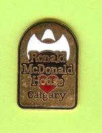Pin's Mac Do McDonald's Ronal McDonald House Calgary - 1F12 - McDonald's