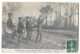 Cpa: 78 RAMBOUILLET - Voyage De S.M. Roi De Suède à Paris - Un Coup De Fusil De Roi (Chasse) 23 Novembre 1908 N° 7 - Rambouillet