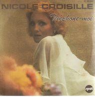Disque 45 Tours NICOLE CROISILLE 1976 Sonopresse ST 40.204 - Vinyl Records