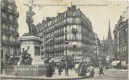 ~  JP  ~  75   ~  PARIS  ~   La Place MAUBERT Et La Statue  D' étienne DOLET - Arrondissement: 05