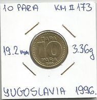 G7 Yugoslavia 10 Para 1996. KM#173 - Joegoslavië