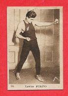 Carte Serie A N° 18 Luis Angel FIRPO ( El Gráfico ) Boxe Boxeur Les Vedettes Sportives Chocolat KEMMEL N° 3 ARISTA - Trading-Karten