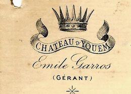 Un Vin Très  Prestigieux Sauternes Bordeaux Gironde LETTRE ENTETE CHATEAU YQUEM Gérant Emile Garros 1892 VOIR SCANS - France