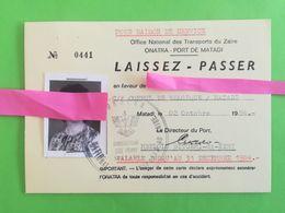 LAISSER-PASSER DE L ONATRA POUR PORT DE MATADI BAS-CONGO ZAÏRE POUR BELGE CACHET LOGO PHOTO - PASSEPORT - Tickets - Vouchers