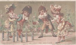 CHROMO CHOCOLAT DEBAUVE & GALLAIS  LE JEU DES BOULES - Chocolate