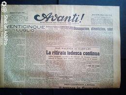 AVANTI (QUOTIDIANO DEL PARTITO SOCIALISTA) LOTTO X 6 DAL 25 Al 31 LUGLIO 1944 - Guerra 1939-45