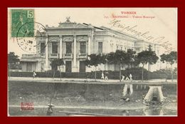 --TONKIN HAIPHONG THEATRE MUNICIPAL (scan Recto Verso) - Vietnam