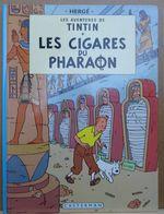 Tintin Les Cigares Du Pharaon - Tintin