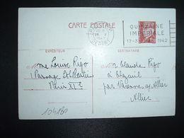 CP EP PETAIN 1F20 OBL.MEC.26 V 1942 PARIS RP DEPART QUINZAINE IMPERIALE Louise RIGO à Claude RIGO CHAZEUIL ALLIER (03) - Marcophilie (Lettres)