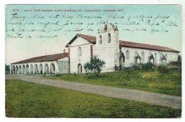 Santa Ynez Mission, Santa Barbara Co., Founded 1817 - Santa Barbara