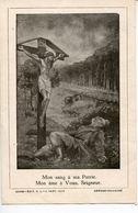 IMAGE PIEUSE / CHRIST / JESUS / CROIX / SOLDAT / SOUVENIR DE LA RETRAITE / SAINTE FAMILLE - Vecchi Documenti