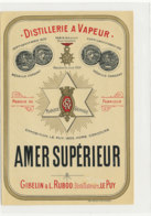 AN 1003 / ETIQUETTE -  DISTILLERIE A VAPEUR  AMER SUPERIEUR   GIBELIN & L.  RUBOD   LE PUY (HAUTE LOIRE) - Non Classificati