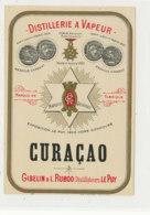 AN 1004 / ETIQUETTE -  DISTILLERIE A VAPEUR   CURACAO   GIBELIN & L.  RUBOD   LE PUY (HAUTE LOIRE) - Etichette