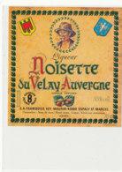 AN 1009 / ETIQUETTE - LIQUEUR  NOISETTE DU VELAY AUVERGNE  -VEY MAURIN  (HAUTE LOIRE) - Etichette