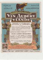 AN 1012 / ETIQUETTE - VIN AUBERY AU SUCRE DE VIANDE  LABORATOIRES AUBERY  AVIGNON   (VAUCLUSE) - Non Classificati