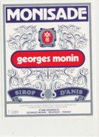AN 1018 / ETIQUETTE  MONISADE   GEORGES MONIN  SIROP D'ANIS  BOURGES - Labels
