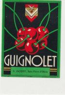 AN 1021 / ETIQUETTE    GUIGNOLET  G. JACQUET  SAINT PIERRE  D'OLERON - Labels