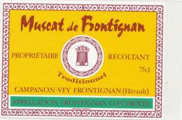 AN 1022 / ETIQUETTE    MUSCAT DE FRONTIGNAN   CAMPAGNON-VEY  FRONTIGNAN (HERAULT) - Labels