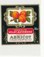 AN 1025 / ETIQUETTE    LIQUEUR D'ABRICOT     S A  FRAMBOISE   VEY- MAURIN       ESPALY  (HAUTE LOIRE ) - Labels