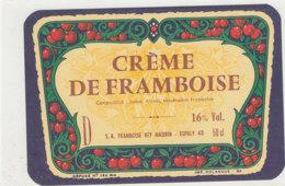 AN 1028 / ETIQUETTE    CREME  DE FRAMBOISE     S A  FRAMBOISE   VEY- MAURIN       ESPALY  (HAUTE LOIRE ) - Labels