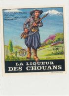 AN 1029 / ETIQUETTE     LA LIQUEUR DES CHOUANS      S A  FRAMBOISE   VEY- MAURIN       ESPALY  (HAUTE LOIRE ) - Labels