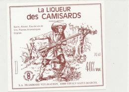 AN 1034 / ETIQUETTE    LA  LIQUEUR DES CAMISARDS   S A FRAMBOISE  DU VELAY      ESPALY   (HAUTE LOIRE ) - Labels