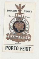 AN 1038 / ETIQUETTE     DOURO  PORT    H & C. J. FEIST    PORTO  FEIST - Labels