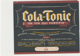 AN 1041 / ETIQUETTE  COLA -TONIC  UN VIN QUI FORTIFIE - Labels