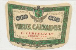 ET 840 / ETIQUETTE  -  VIEUX CALVADOS     ALIS CHERRUAULT  DESERTINES  (MAYENNE) - Labels