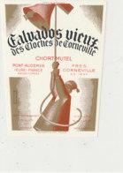 ET 841 / ETIQUETTE  -  CALVADOS VIEUX  DES CLOCHES DE CORNEVILLE  CHORT-MUTEL  PONT-AUDEMER  (EURE ) - Labels