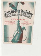 ET 844 / ETIQUETTE  -EAU DE VIE DE CIDRE   DES CLOCHES DE CORNEVILLE  CHORT-MUTEL  DOMAINE DE LA MULOTIERE   (EURE ) - Labels